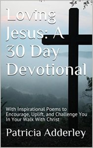 Loving Jesus: A 30 Day Devotional